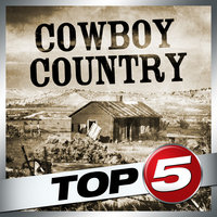 Top 5 - Cowboy Country - EP — Gene Autry