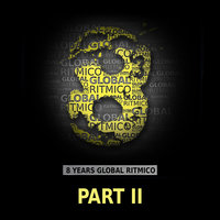 8 Years Global Ritmico, Pt. 2 — Frederic Stunkel