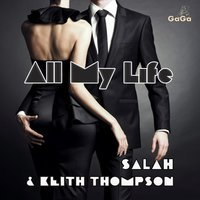 All My Life — Salah, Keith Thompson