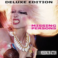 Missing in Action - Deluxe Edition — Missing Persons