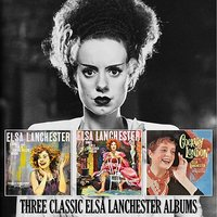 Songs for a Smoked Filled Room / Songs for a Shuttered Parlour / Cockney London — Elsa Lanchester