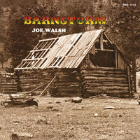 Barnstorm — Joe Walsh