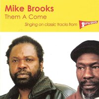 Them a Come — Mike Brooks