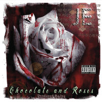 Chocolate and Roses — JE