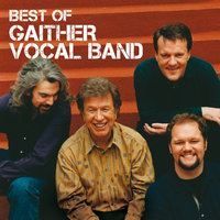 Best Of The Gaither Vocal Band — Gaither Vocal Band