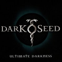 Ultimate Darkness — Darkseed
