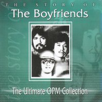 The Ultimate Opm Collection — The Boyfriends
