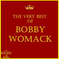 The Very Best of Bobby Womack — Bobby Womack