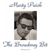 The Broadway Bit — Marty Paich