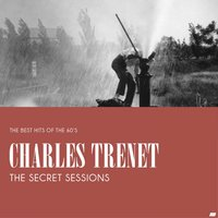 The Secret Sessions — Charles Trenet