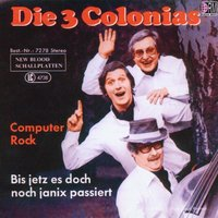 Computer Rock — Die 3 Colonias