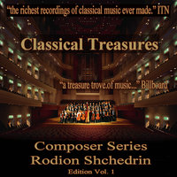 Classical Treasures Composer Series: Rodion Shchedrin, Vol. 1 — сборник