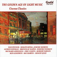 The Golden Age of Light Music: Cinema Classics: Songs and Themes from Theatre — сборник