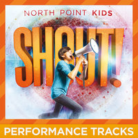 Shout! — North Point Kids