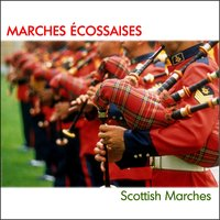 Marches écossaises (Scottish Marches) — Band Of the Gordon Highlanders