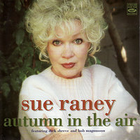 Autumn in the Air — Sue Raney, Bob Magnusson, Dick Shreve