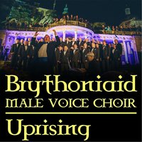 Uprising — Brythoniaid Male Voice Choir