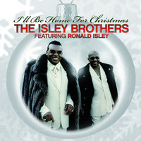 The Isley Brothers Featuring Ronald Isley: I'll Be Home For Christmas — Ronald Isley