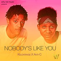 Nobody's Like You — Kelontange