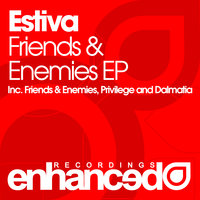 Friends & Enemies EP — Estiva