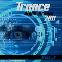 Trance Night Dream 2011, Vol. 2 — сборник