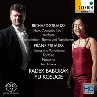 R.Strauss: Horn Concerto No.1- F. Strauss: Thema und Variationen etc. — Рихард Штраус, Radek Baborak, Yu Kosuge
