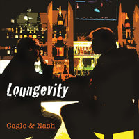 Loungevity — Cagle & Nash