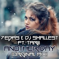 Another Day - Single — DJ Smallest, 7EGAS, 7EGAS & DJ Smallest ft Tariii, Tariii