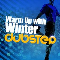 Warm up with Winter Dubstep — сборник