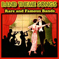 Band Theme Songs (Rare and Famous Bands) — сборник