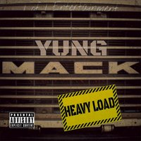 Heavy Load — Yung Mack