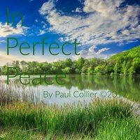 In Perfect Peace — Paul Collier