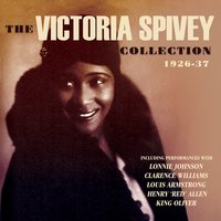 The Victoria Spivey Collection 1926-27 — Victoria Spivey