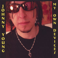My Own Devices — Johnny Young
