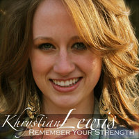 Remember Your Strength - EP — Khrystian Lewis