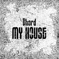 My House — Dhord