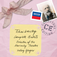 Tchaikovsky: Complete Ballets — Orchestra of the Mariinsky Theatre, Valery Gergiev
