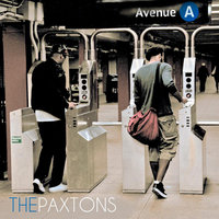 Avenue: A — The Paxtons