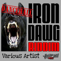Iron Dawg Riddim — Benzly Hype