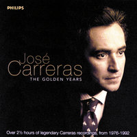 José Carreras - The Golden Years — Jose Carreras
