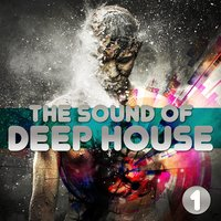 The Sound of Deep House, Vol. 1 — сборник