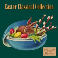 Easter Classical Collection — сборник