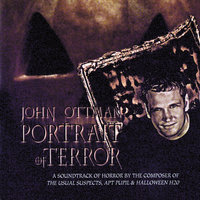 Portrait Of Terror — John Ottman