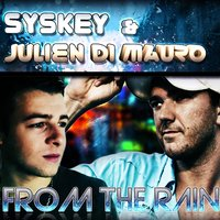 From the Rain — Syskey, Julien Di Mauro