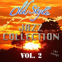Old Style Jazz Collection, Vol. 2 — сборник