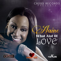 What Alot of Love — Alaine