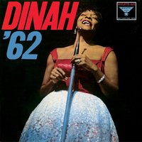 Dinah '62 — Dinah Washington