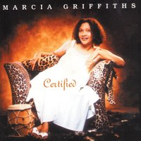 Certified — Marcia Griffiths