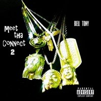 Meet tha Connect 2 — Bell Tony