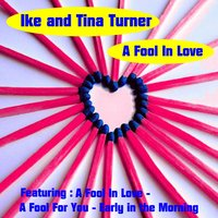 A Fool in Love — Ike & Tina Turner